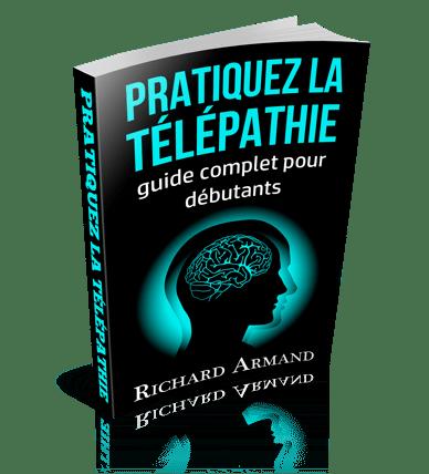 Pratiquez la télépathie - guide complet pour débutants
